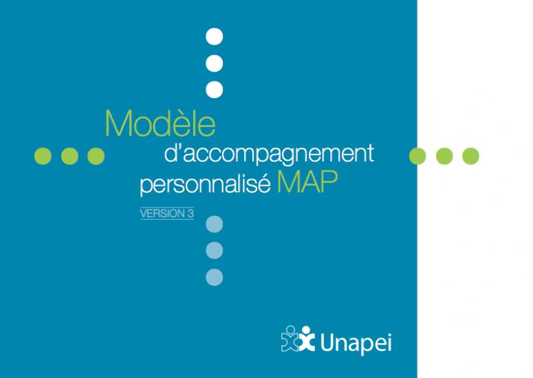 Map 3 0 Le Modele D Accompagnement Personnalise Unapei
