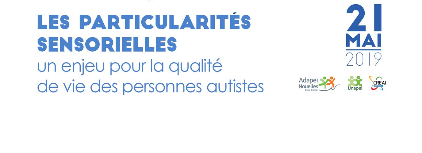 Colloque autisme - 21 mai 2019 – Saint-Brieuc (22)