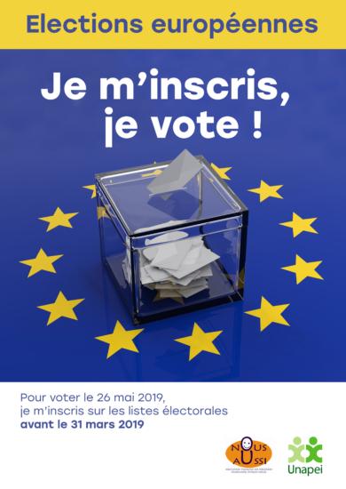 Affiche de l'Unapei et Nous Aussi pour inviter tout le monde à s'inscrire pour pouvoir voter lors des élections européennes